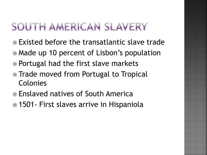 South American Slavery