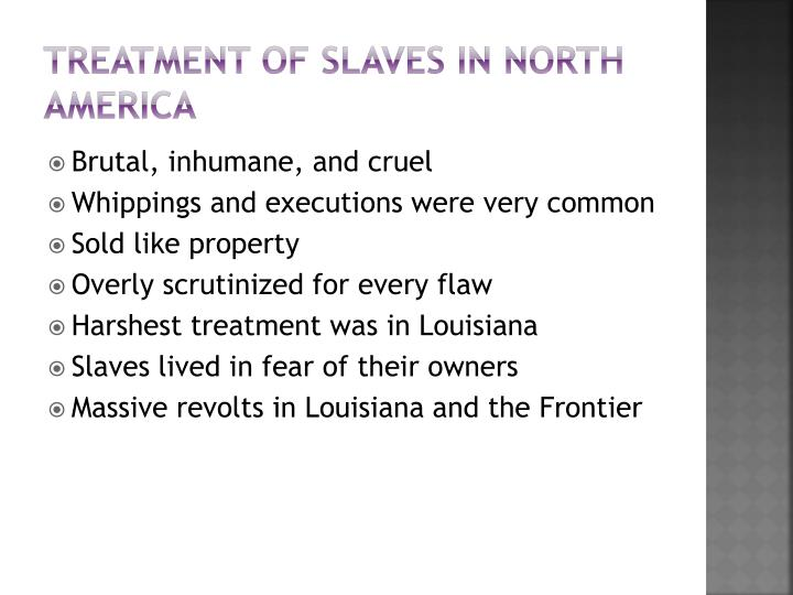 Treatment of Slaves in North America