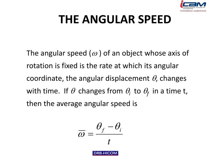 THE ANGULAR SPEED