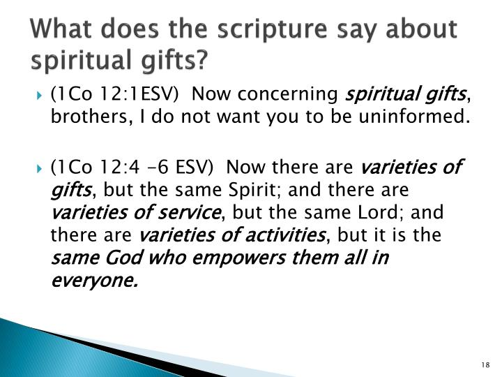 What does the scripture say about spiritual gifts?