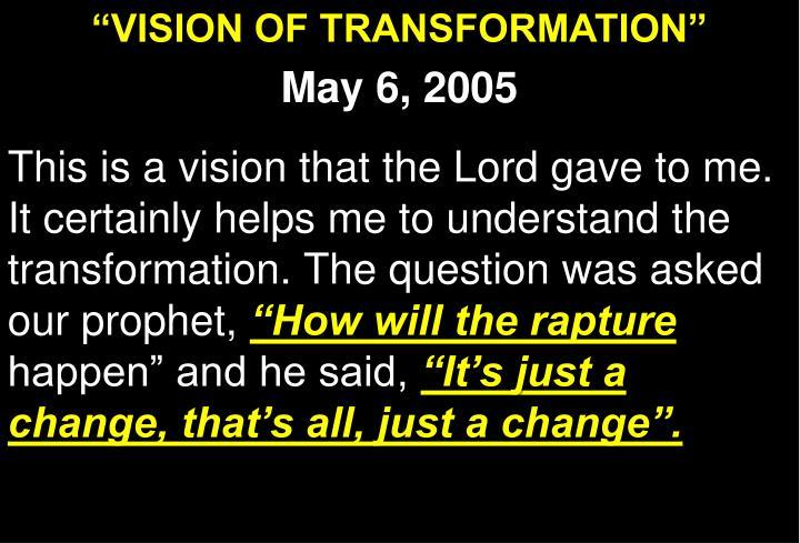 """VISION OF TRANSFORMATION"""
