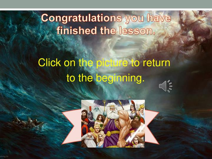 Congratulations you have