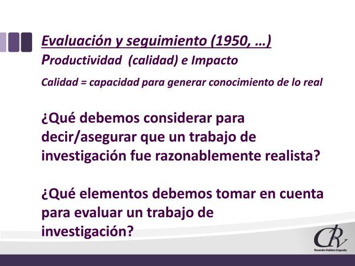 Evaluación y seguimiento (1950, …)