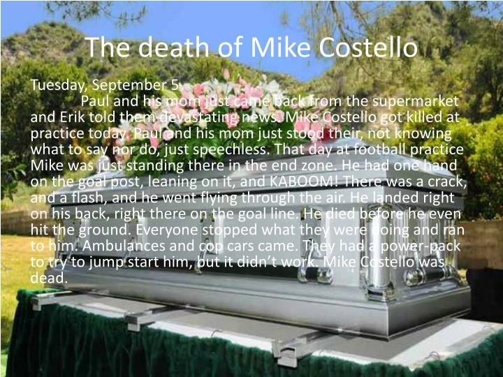 The death of mike costello
