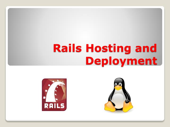Rails hosting and deployment