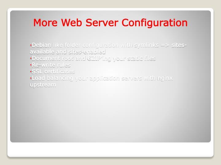 More Web Server Configuration