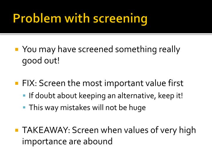 Problem with screening