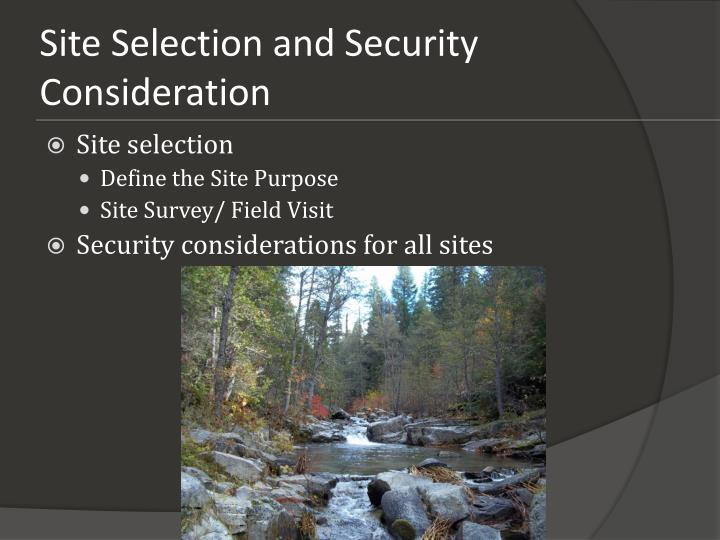 Site selection and security consideration