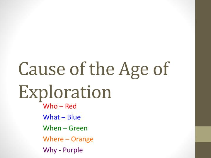 causes of the age of exploration essay