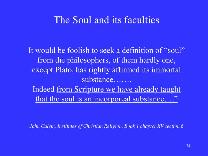 The Soul and its faculties