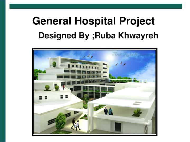 General hospital project