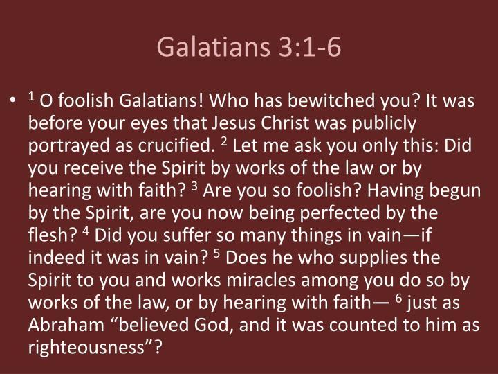 Galatians 3:1-6