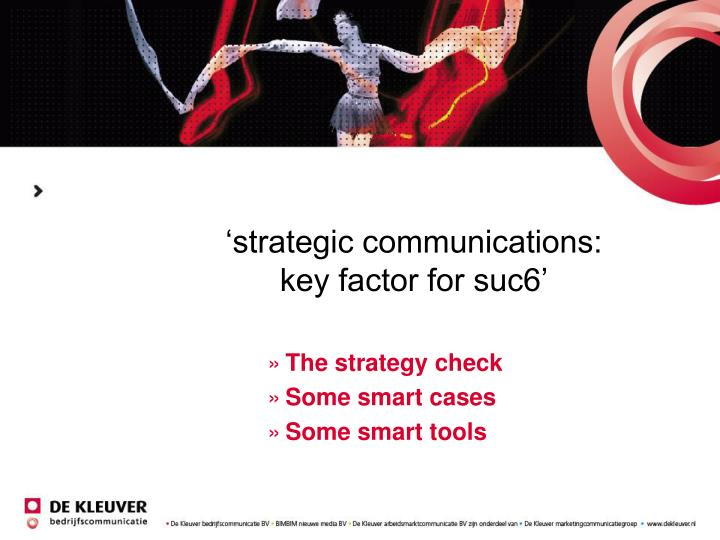 Strategic communications key factor for suc6