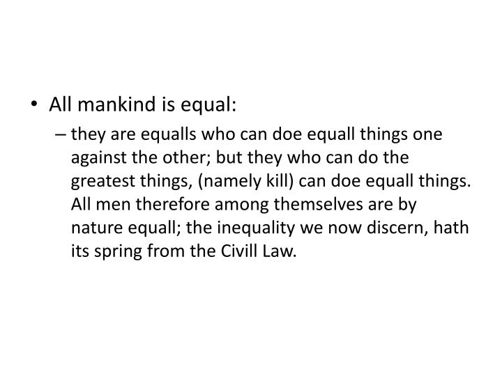 All mankind is equal: