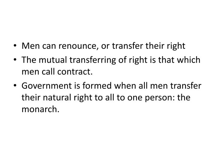 Men can renounce, or transfer their right