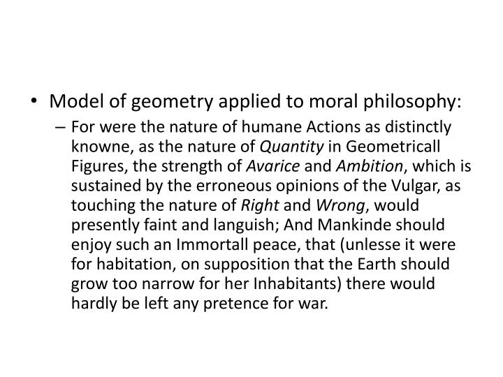 Model of geometry applied to moral philosophy:
