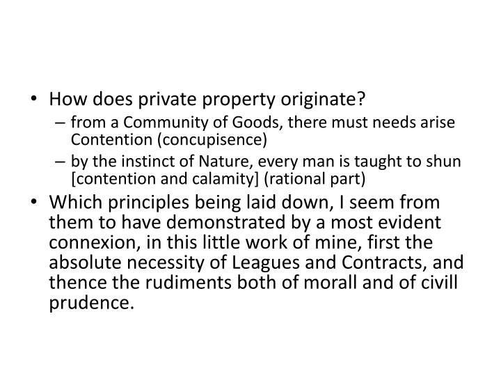 How does private property originate?