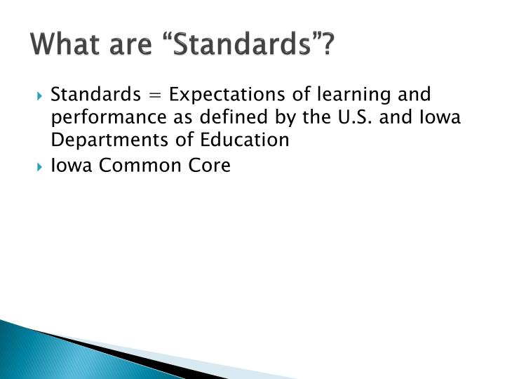 "What are ""Standards""?"