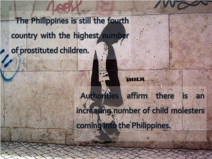 The Philippines is still the fourth country with the highest number of prostituted children.