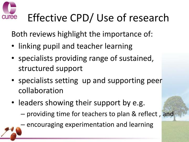 Effective CPD/ Use of research