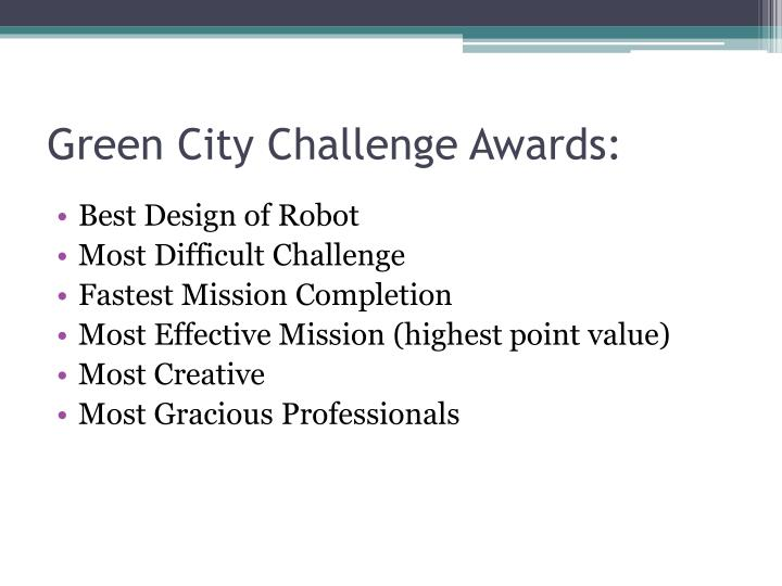 Green City Challenge Awards: