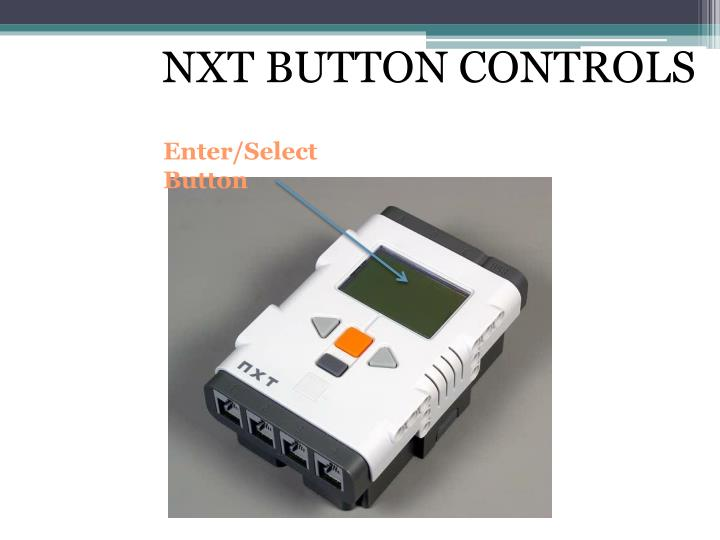 NXT BUTTON CONTROLS