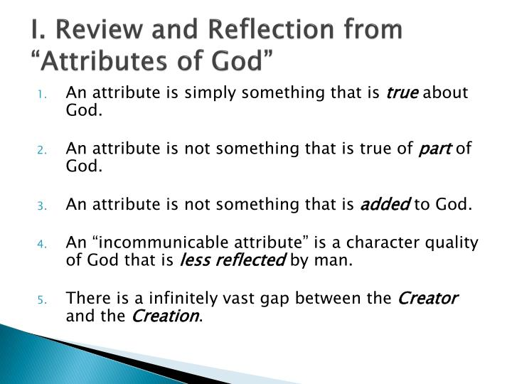 I review and reflection from attributes of god