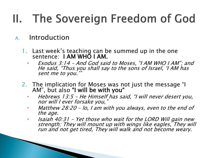 II.   The Sovereign Freedom of God