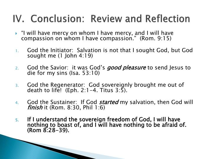 IV.  Conclusion:  Review and Reflection