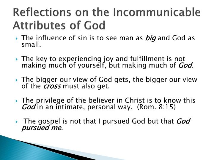 Reflections on the Incommunicable Attributes of God