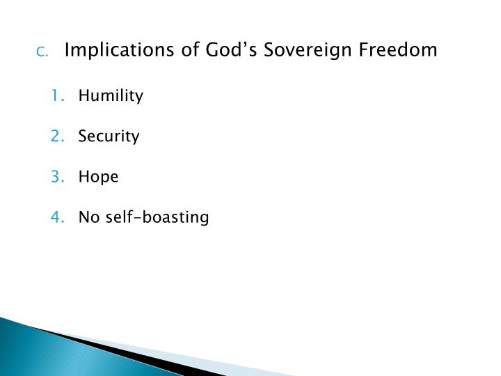 Implications of God's Sovereign Freedom