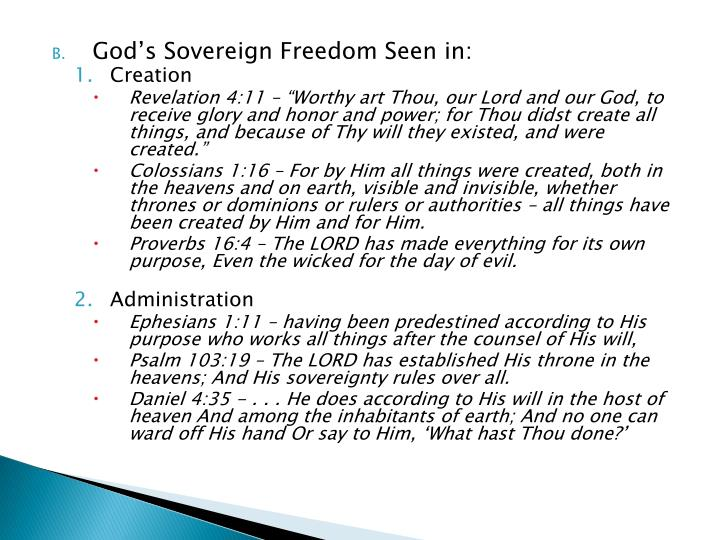 God's Sovereign Freedom Seen in: