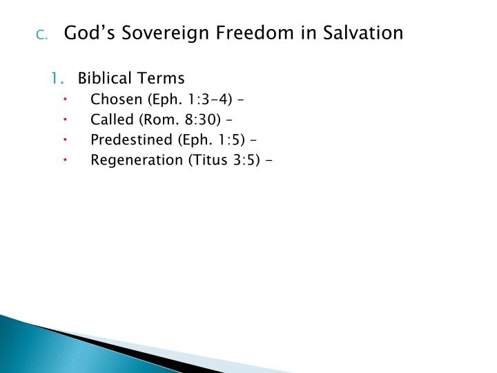 God's Sovereign Freedom in Salvation