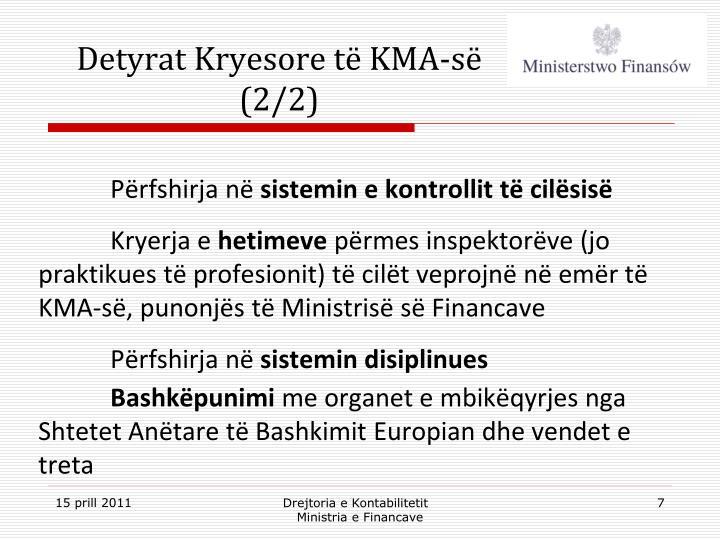 Detyrat Kryesore të KMA-së (2/2)