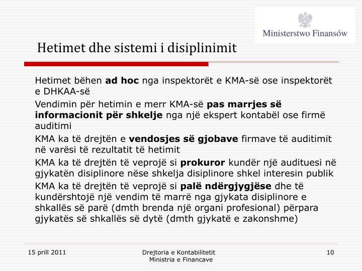 Hetimet dhe sistemi i disiplinimit