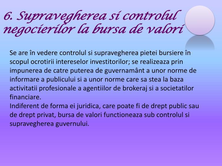 6. Supravegherea si controlul negocierilor la bursa de valori