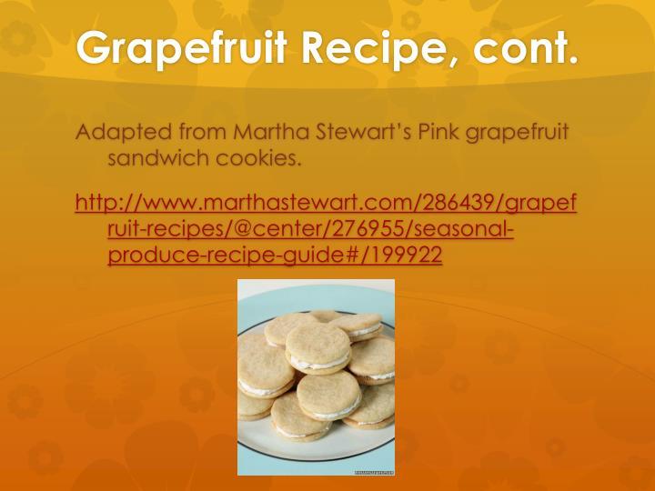 Grapefruit Recipe, cont.