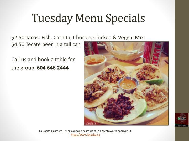 Tuesday Menu Specials