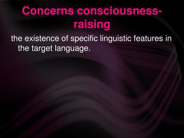 Concerns consciousness-raising