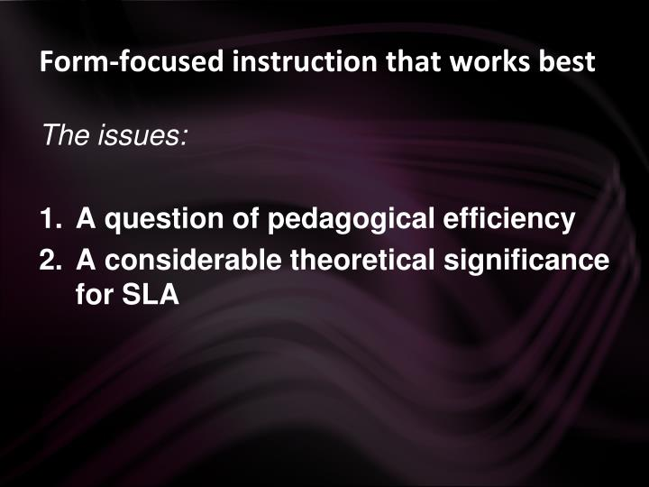 Form-focused instruction that works best