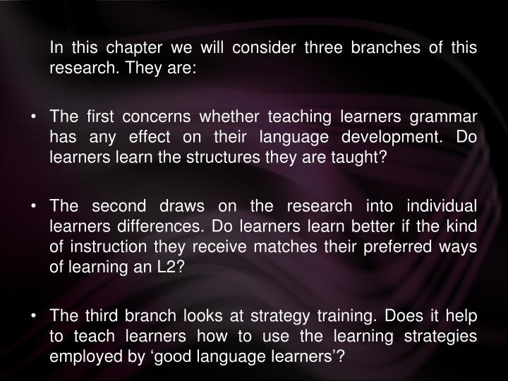 In this chapter we will consider three branches of this research. They are: