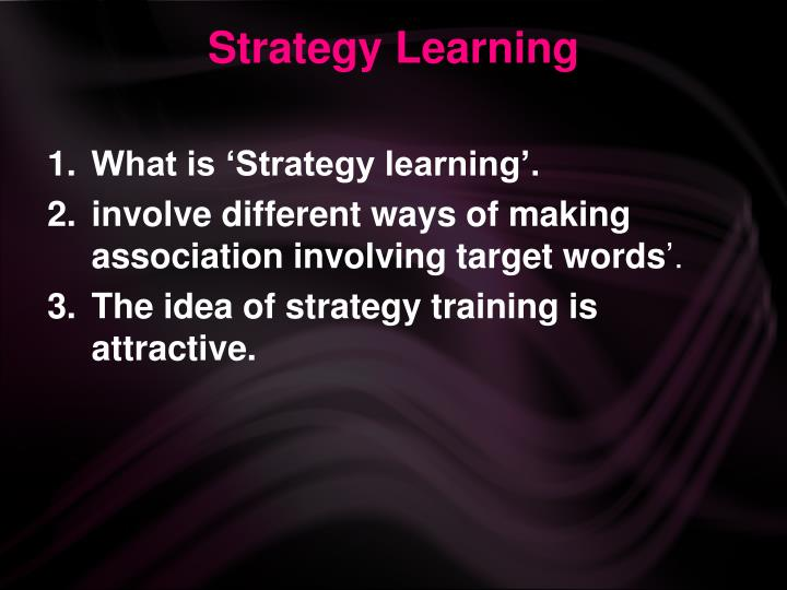 Strategy Learning