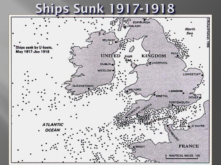 Ships Sunk 1917-1918