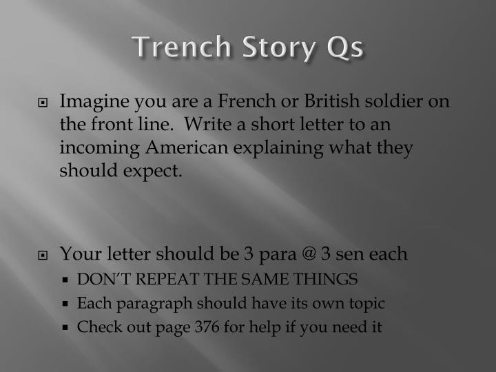 Trench Story Qs