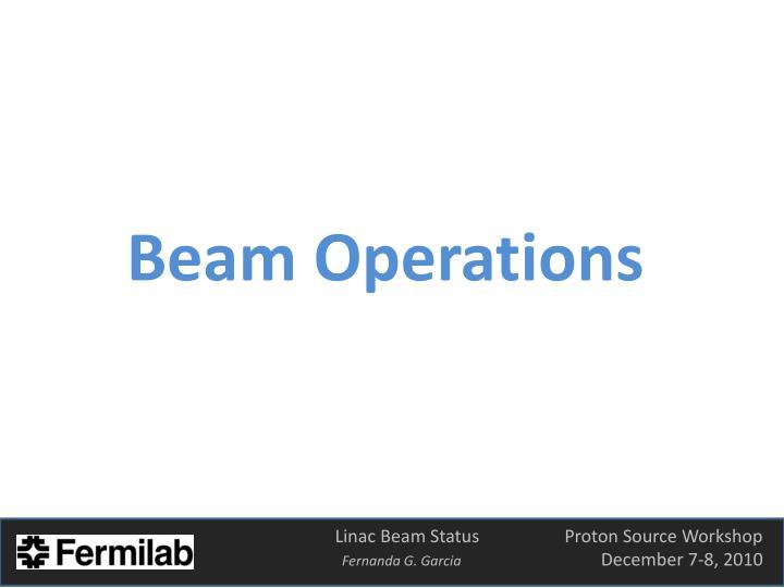 Beam Operations
