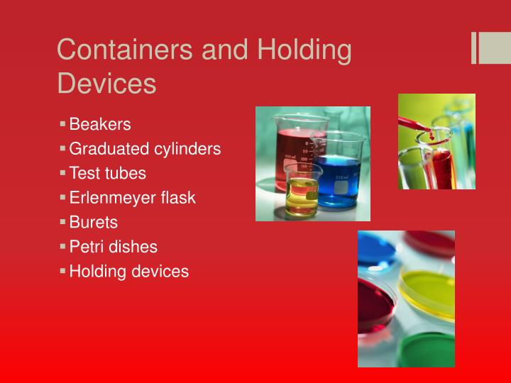 Containers and Holding Devices