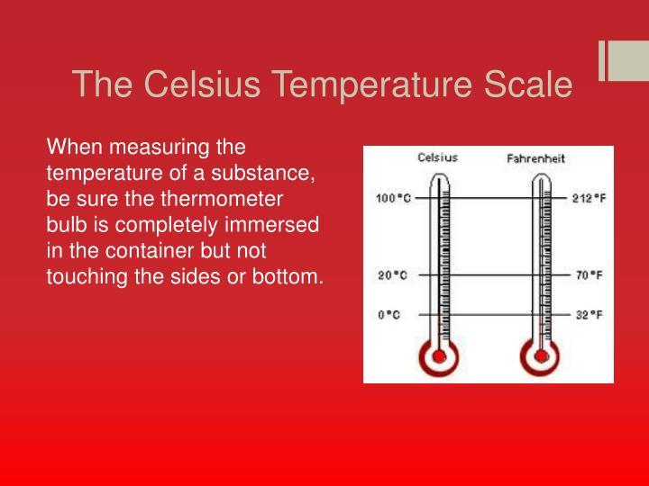 The Celsius Temperature Scale