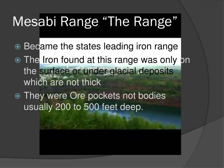 "Mesabi Range	""The Range"""