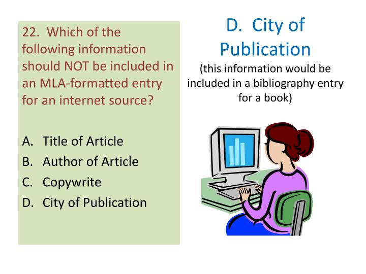 D.  City of Publication