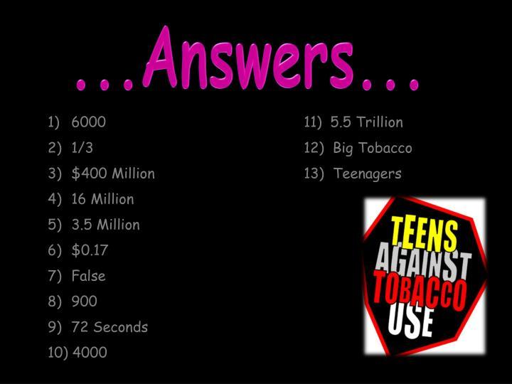 ...Answers...